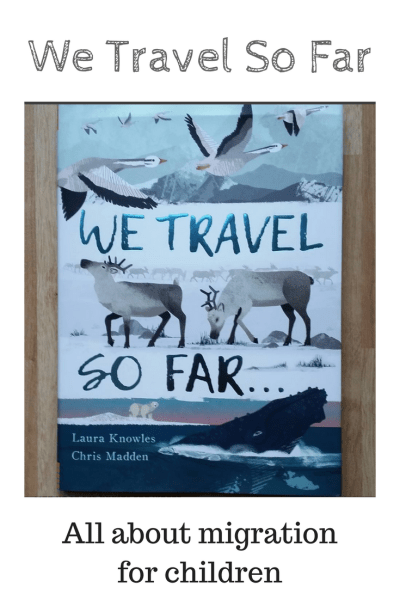 we travel so far - book all about migration for children - features 25 animals
