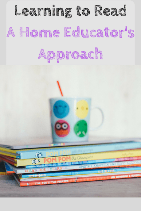 learning to read - our approach as a home educating family