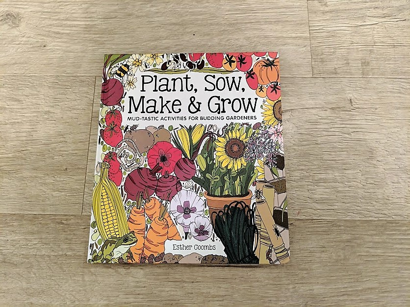 plant, sow, make and grow books