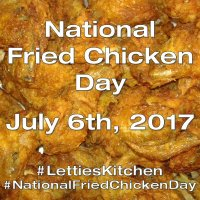 National Fried Chicken Day at Lettie's Kitchen