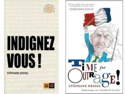 """Indignez vous!""... ""Time for Outrage""... by Stéphane Hessel..."