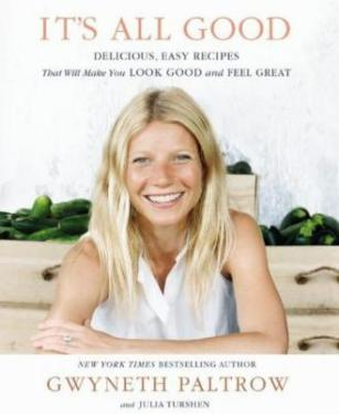 "Gwyneth Paltrow's new cookbook ""It's all good""..."