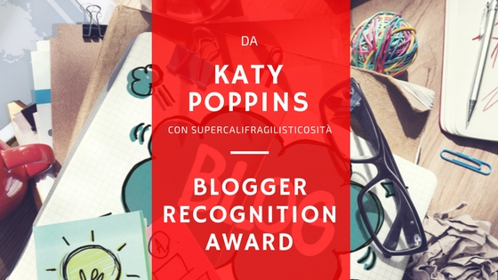 Blogger Recognition Award - Letture in Viaggio