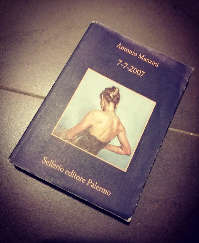 7-7-2007 il romanzo giallo di Antonio Manzini sulla serie Rocco Schiavone