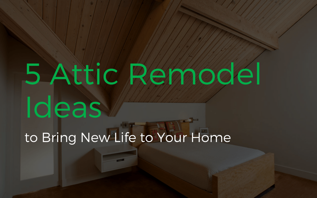 Remodeling your attic is a simple and gorgeous way to add more functional space to your & 5 Attic Remodel Ideas to Bring New Life to Your Home