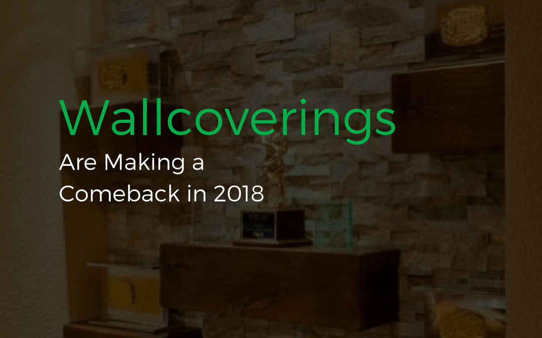 Wallcoverings Make a Comeback in 2018