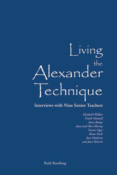 Living the Alexander Technique