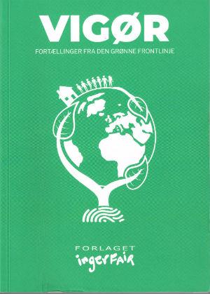 VIGOER-Fortaellinger-fra-den-groenne-frontlinje