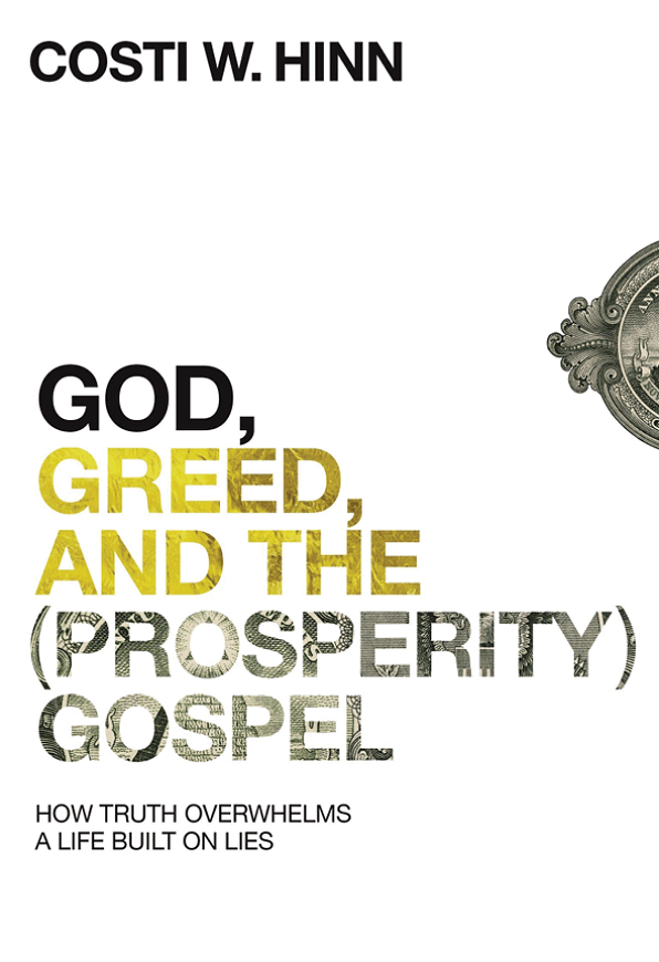 GOD, GREED AND THE (PROSPERITY)GOSPEL
