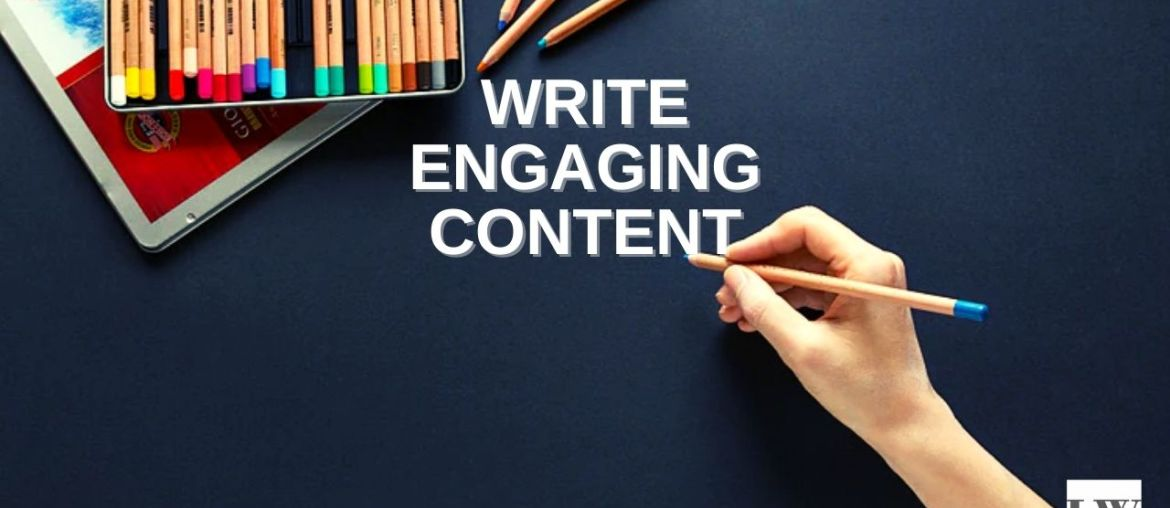 how to writie engaging content