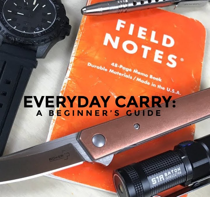 Everyday Carry: A Beginner's Guide