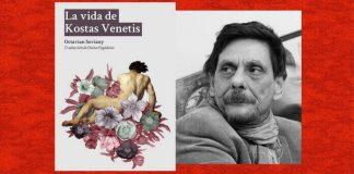 Viaţa lui Kostas Venetis de Octavian Soviany - La Vida de Kostas Venetis Barcelona Madrid