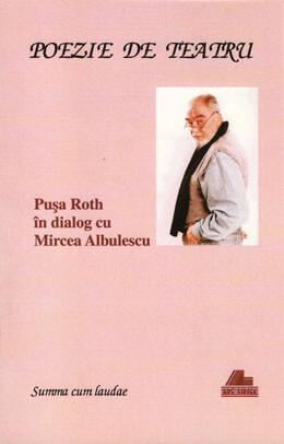mircea-albulescu-pusa-roth-poezie-de-teatru