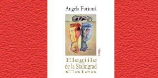 Angela Furtună Elegiile de la Stalingrad