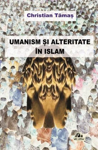Umanism si alteritate in islam chr tamas