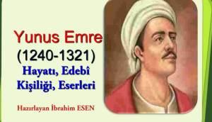 "Ibrahim Esen, ""Yunus Emre. Viaţa, personalitatea literară, opera"""