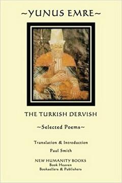 "Yunus Emre, ""Dervişul turc"""