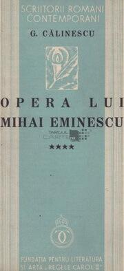 george-calinescu-opera-lui-mihai-eminescu-fundatia-pentru-literatura si arta editia princeps, 1936