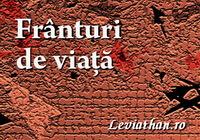 Frânturi de viață logo rubrica leviathan.ro