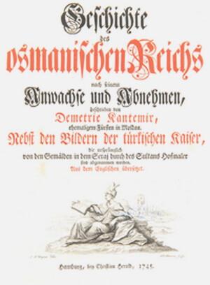"""""""Istoria Imperiului Otoman"""", ediţie germană, Hamburg, 1745"""