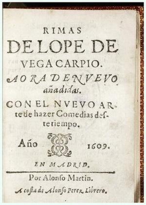 """Versuri (""""Rimas"""") și """"Arta nouă de a face comedii """", Madrid, 1609"""