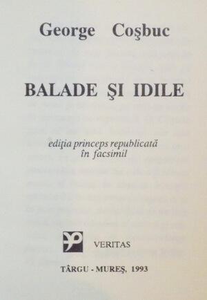 Ediția pirnceps publicată în facsimil, Târgu-Mureș, Editura Veritas, 1993