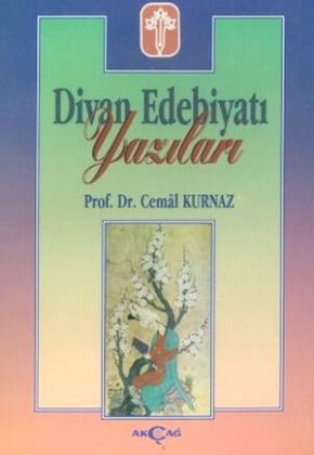 """Prof. dr. Cemâl Kurnaz, """"Scrierile literaturii de divan"""""""