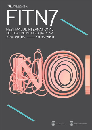 Afisul FESTIVALULUI INTERNATIONAL DE TEATRU NOU, Arad, 2019. de Laurian Popa