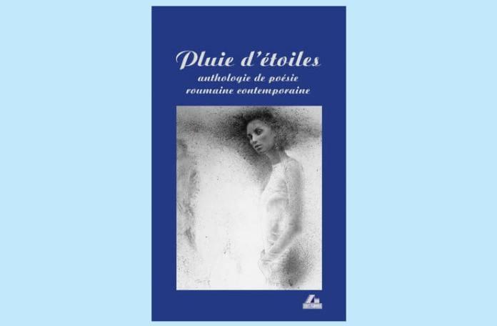 pluie d etoiles antologie poezie romana in franceza ars longa