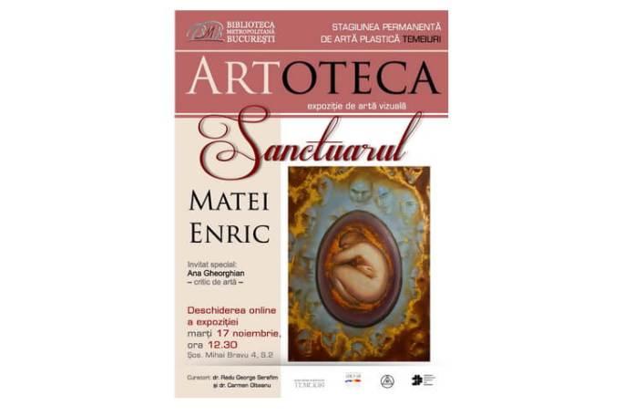 Afis ARTOTECA_Expoziția personală a artistului Matei Enric la Artoteca BMB