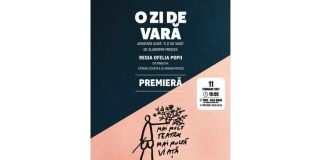 """""""O zi de vară"""", regia Ofelia Popii"""