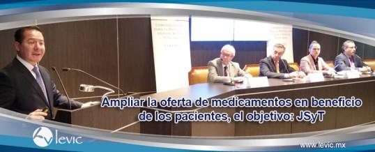 Ampliar la oferta de medicamentos en beneficio de los pacientes, el objetivo: JSyT