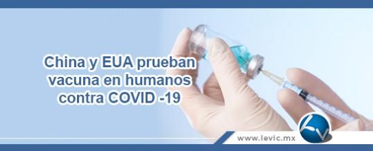 China y EUA prueban vacuna en humanos contra COVID -19