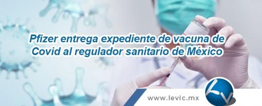 Pfizer entrega expediente de vacuna de Covid al regulador sanitario de México.