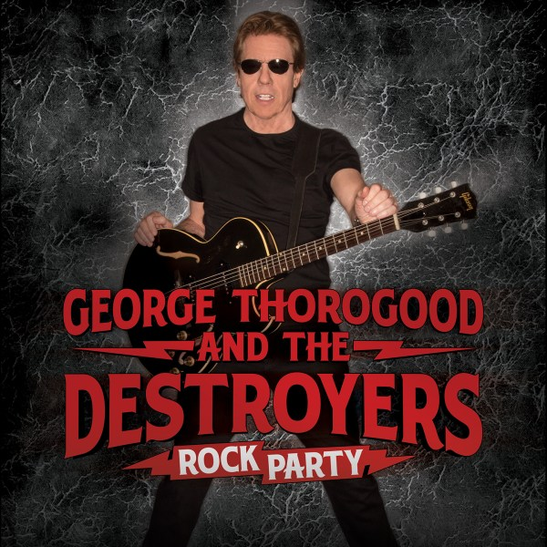 George Thorogood and the Destroyers