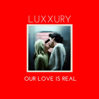 Luxxury - Our Love Is Real (Extended Version) [Nolita]