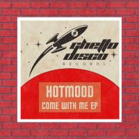 LV Premier - Hotmood - Come With Me [Ghetto Disco Records]
