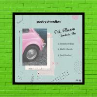 LV Premier - Erik Ellmann - Somebody Else (Original Mix) [Poetry In Motion