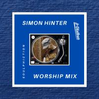 Simon Hinter Worship Mix - Soulphiction