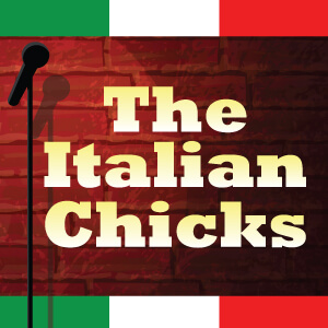 The Italian Chicks 300x300