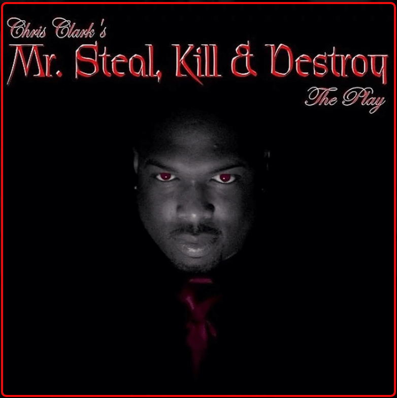 Chris Clark's Mr  Steal Kill & Destroy the Stage Play at The Levoy