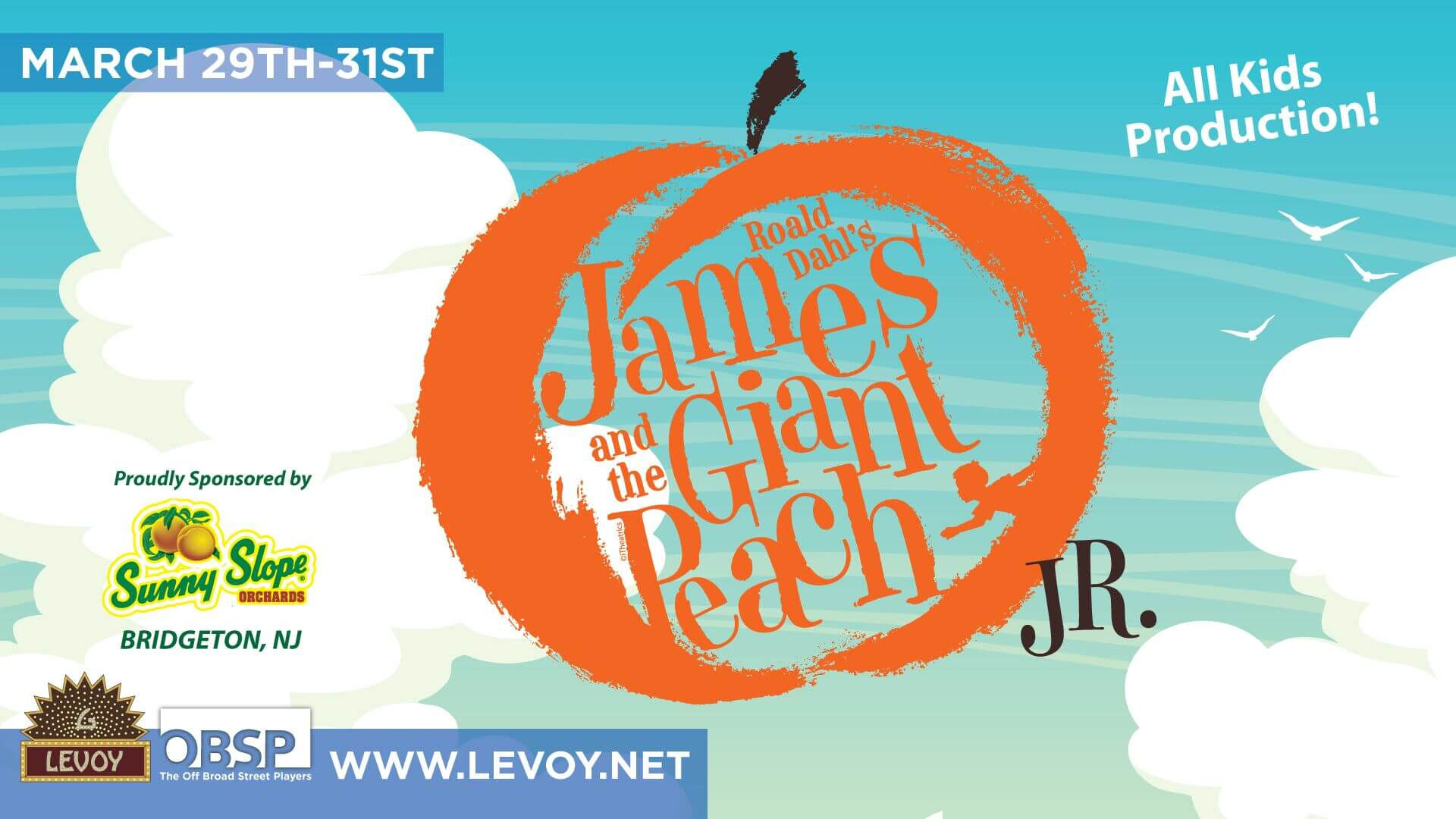 James And The Giant Peach Jr The Levoy Theatre