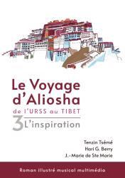 Le Voyage d'Aliosha tome 3 tenzin tsémé