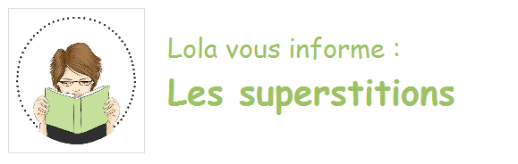 FLE - Superstitions (1/2)