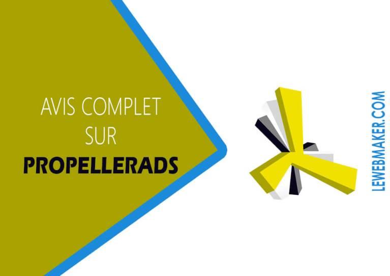 Avis sur Propeller Ads pour gagner l'argent sur Internet - Guide Complet pour débutant