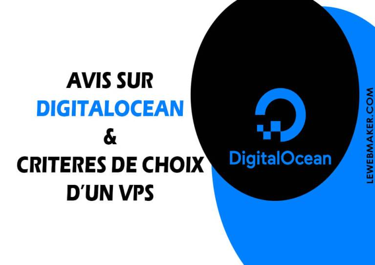 Avis sur le VPS Digital Ocean & Critères de choix d'un VPS pour débutant
