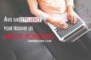 Mon avis sur Getfluence pour trouver les articles sponsorisés facilement pour son blog