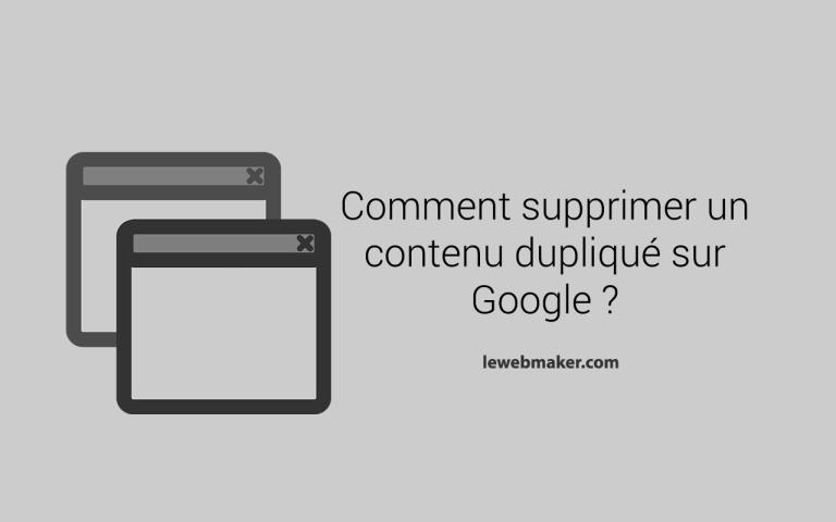 Comment Supprimer Un Contenu Copié ou Dupliqué sur Google ?