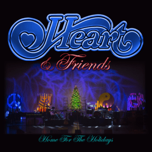 HEART - HEART AND FRIENDS - HOME FOR THE HOLIDAYS - 7 NOV FRONTIERS MUSIC