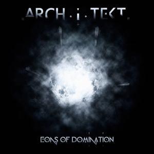 arch.i.tekt - eons of domination
